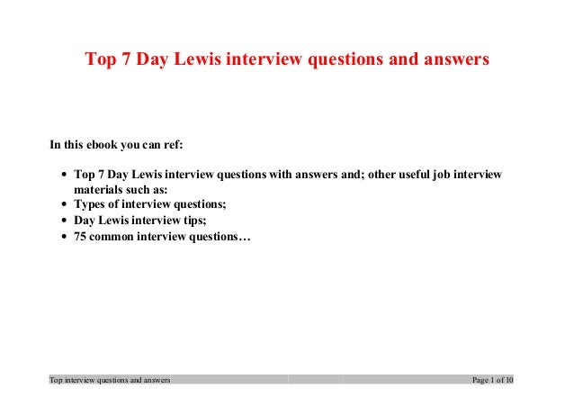 Top 7 Day Lewis interview questions and answers In this ebook you can ref: • Top 7 Day Lewis interview questions with answ...