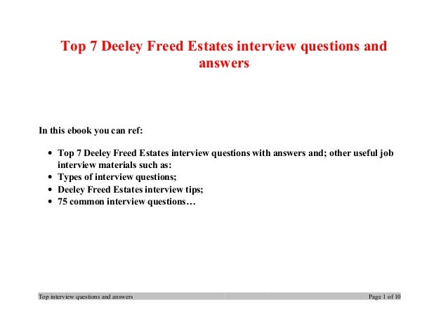 Top 7 Deeley Freed Estates interview questions and answers In this ebook you can ref: • Top 7 Deeley Freed Estates intervi...
