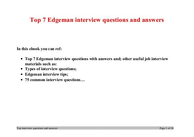 Top 7 Edgeman interview questions and answers In this ebook you can ref: • Top 7 Edgeman interview questions with answers ...