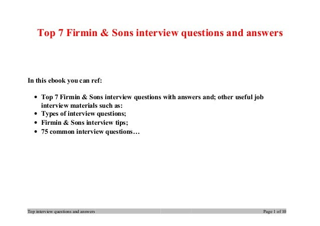 Top 7 Firmin & Sons interview questions and answers In this ebook you can ref: • Top 7 Firmin & Sons interview questions w...