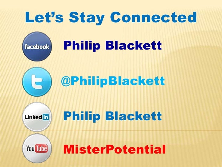 Brought to you by:<br />Philip Blackettwww.PhilipBlackett.com<br />Don't Go to Another LIVE Event until YOU see THIS…<br />