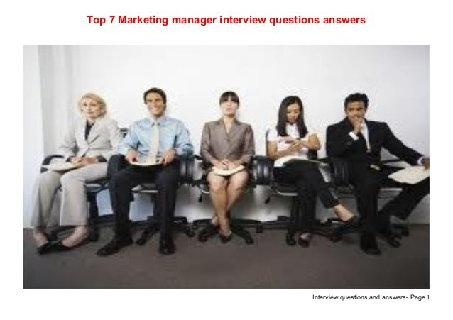 Top 7 marketing manager interview questions answers
