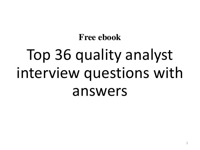 Top 15 quality analyst interview questions and answers