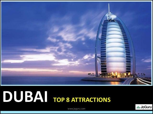 Top 8 Attractions In Dubai