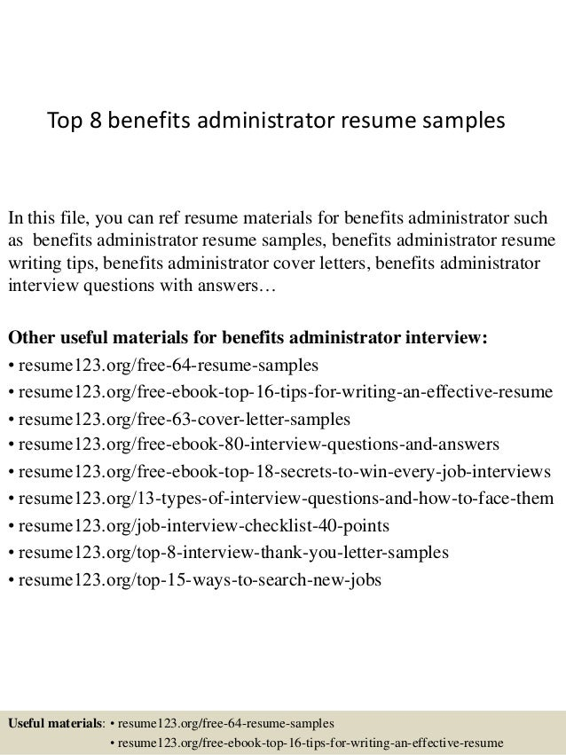 Top 8 benefits administrator resume samples