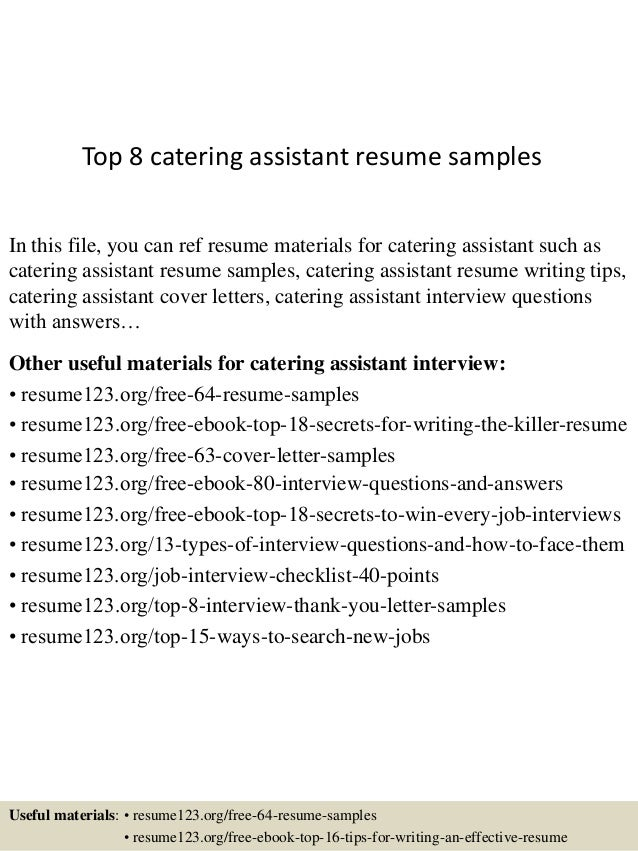 top 8 catering assistant resume sles