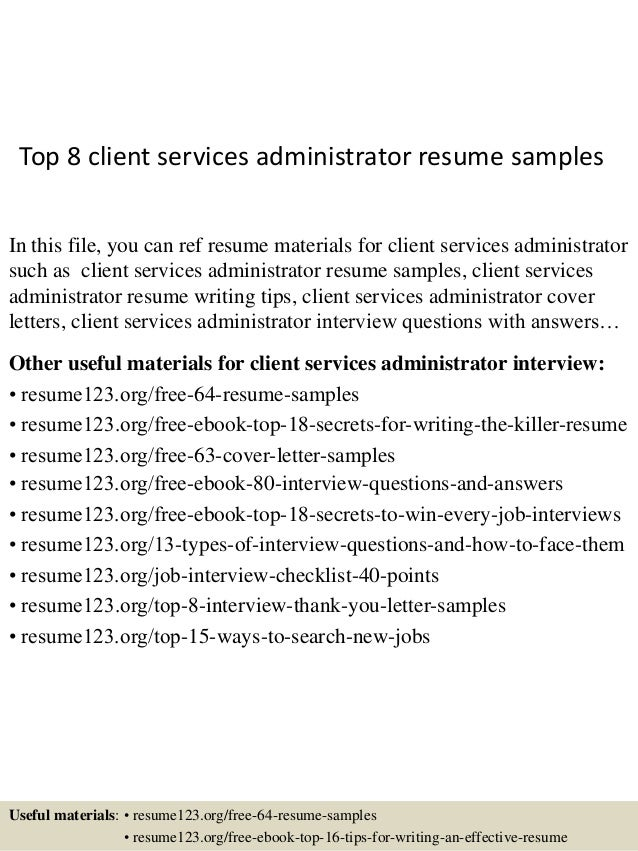 top  client services administrator resume samplestop  client services administrator resume samples in this file  you can ref resume materials