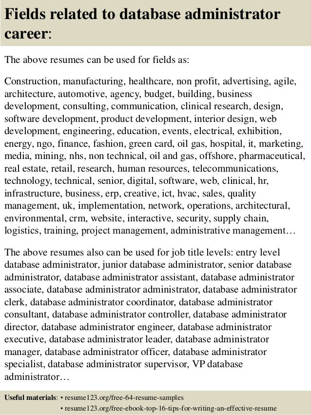 fields related to database administrator career the above resumes can
