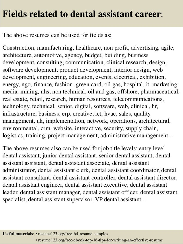 fields related to dental assistant career the above resumes can
