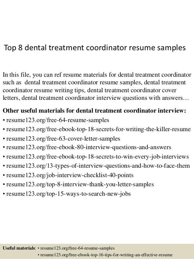 top 8 dental treatment coordinator resume samples