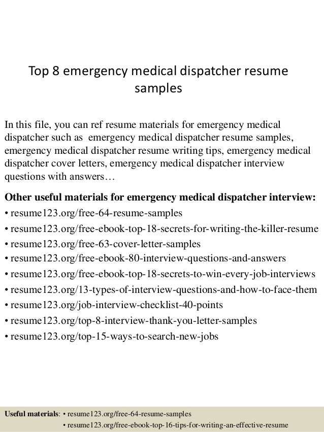 top 8 emergency medical dispatcher resume samples