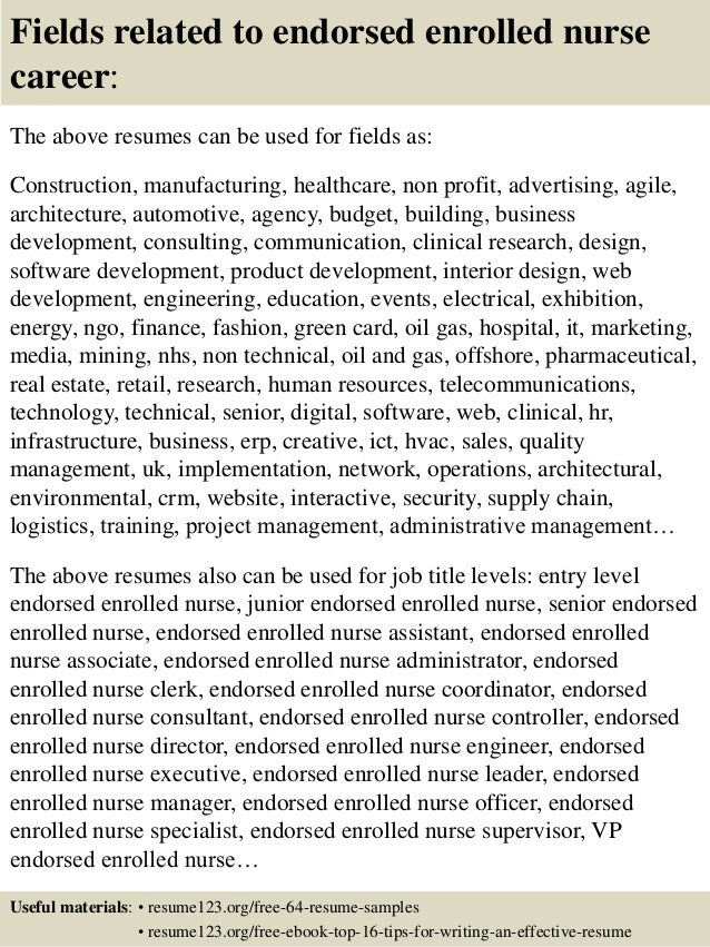 fields related to endorsed enrolled nurse career the above resumes