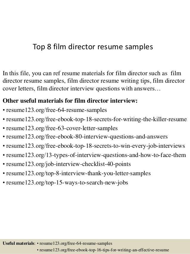 top  film director resume samplestop  film director resume samples in this file  you can ref resume materials for