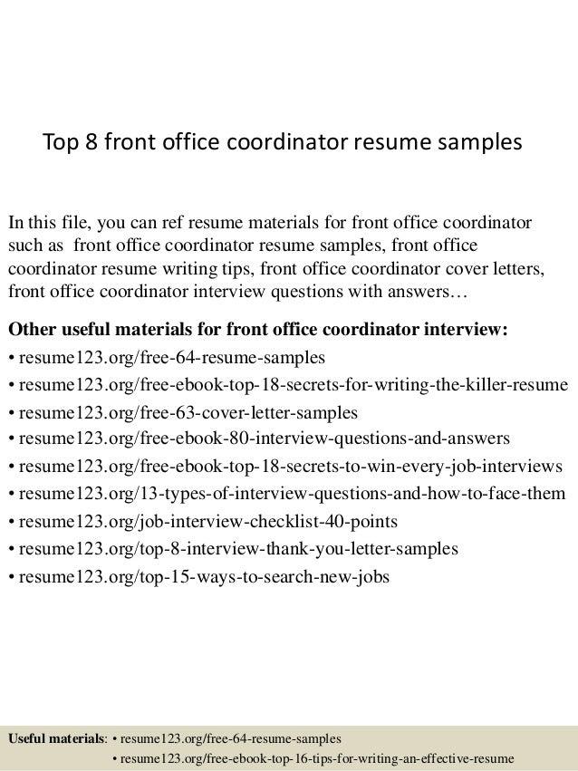 top 8 front office coordinator resume sles