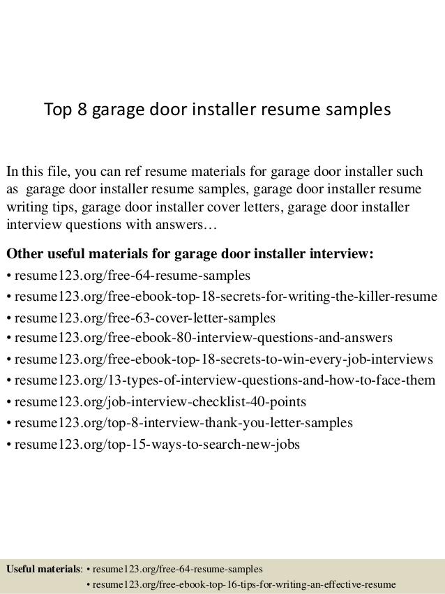top 8 garage door installer resume samplesin this file you can ref