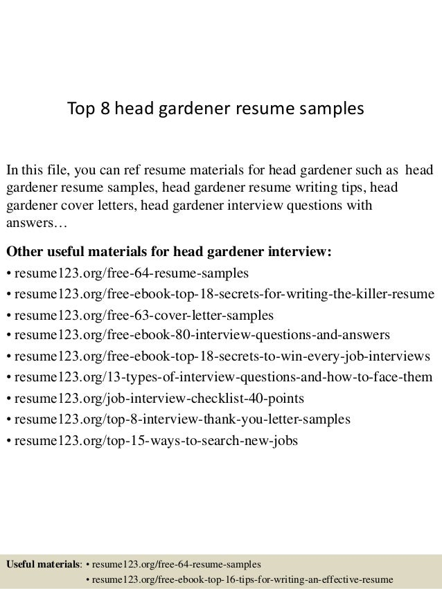 Resume For Gardening Job Top 8 head gardener resume samples In this file, you can ref resume materials for ...