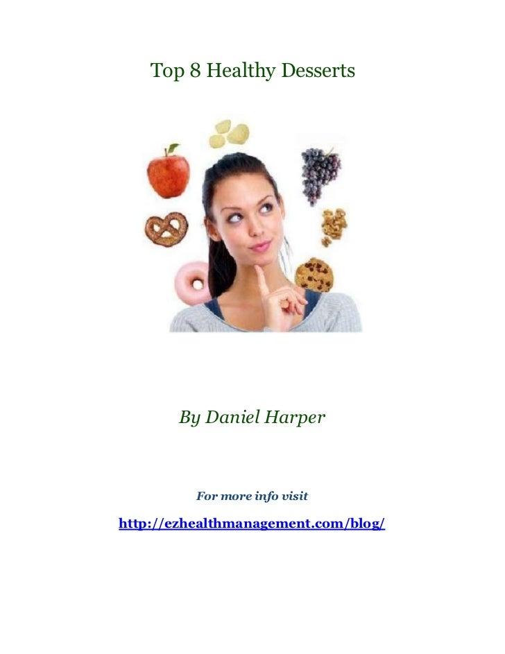 Top 8 healthy desserts