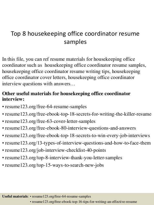 top  housekeeping office coordinator resume samplestop  housekeeping office coordinator resume samples in this file  you can ref resume materials
