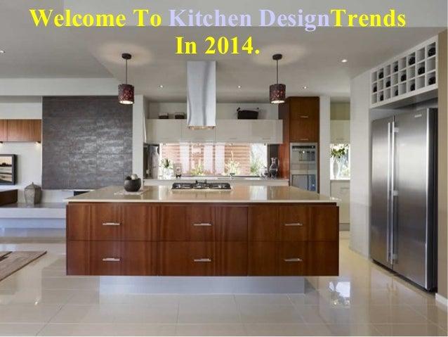 Top 8 Kitchen Design Trends In 2014