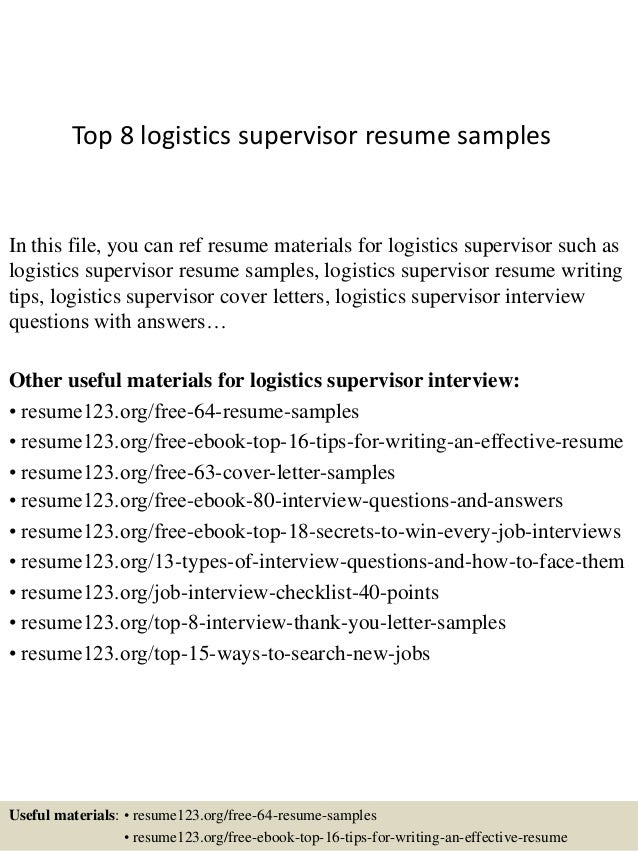 top  logistics supervisor resume samplestop  logistics supervisor resume samples in this file  you can ref resume materials for