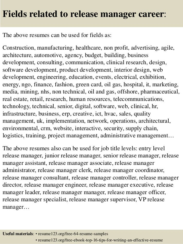 Release Manager Resume ... 16. Fields related to release manager ...