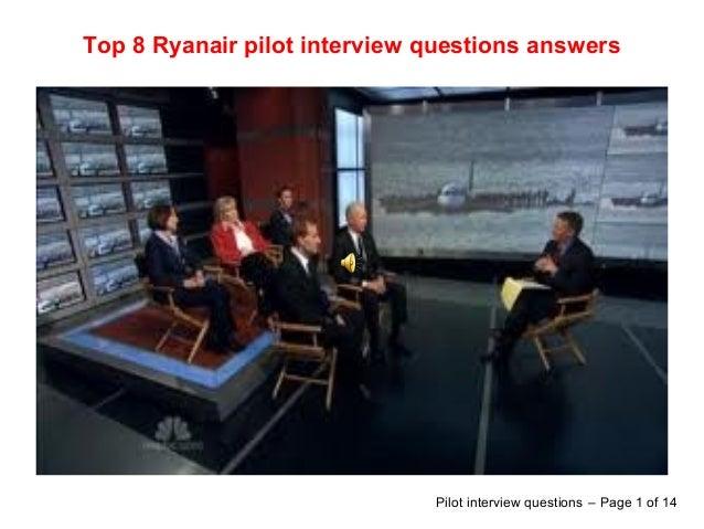 Top 8 Ryanair pilot interview questions answersPilot interview questions – Page 1 of 14