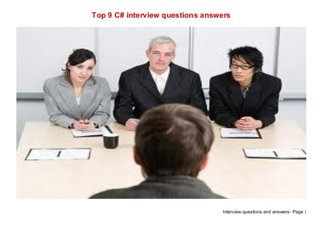 Interview questions and answers- Page 1Top 9 C# interview questions answers