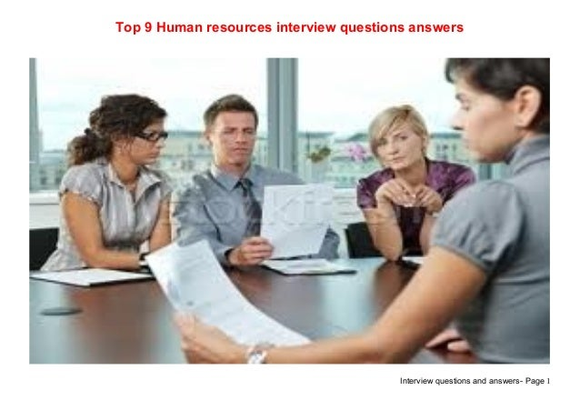Top 9 human resources interview questions answers