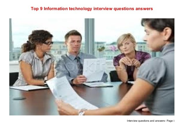 Top 9 information technology interview questions answers