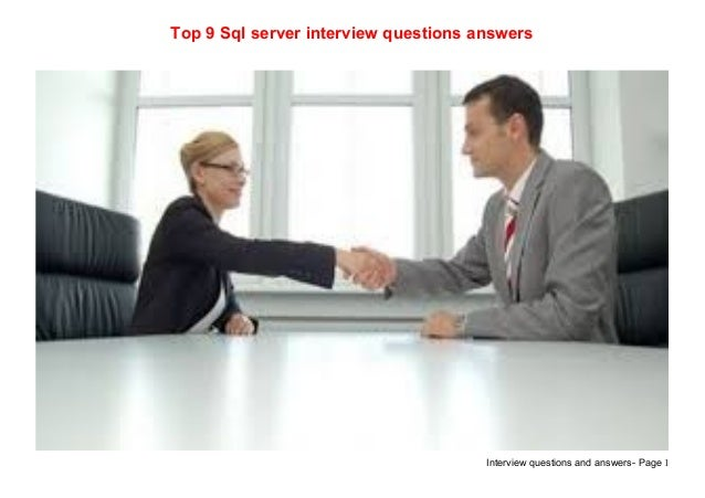 Interview questions and answers- Page 1Top 9 Sql server interview questions answers