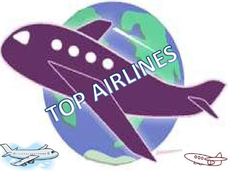 World's Top Airlines Names & Overview