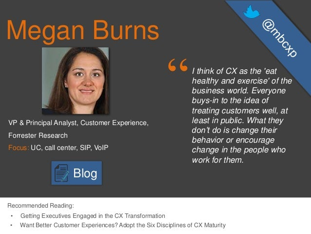"Megan Burns Linkedin Megan Burns ""i Think of cx as"