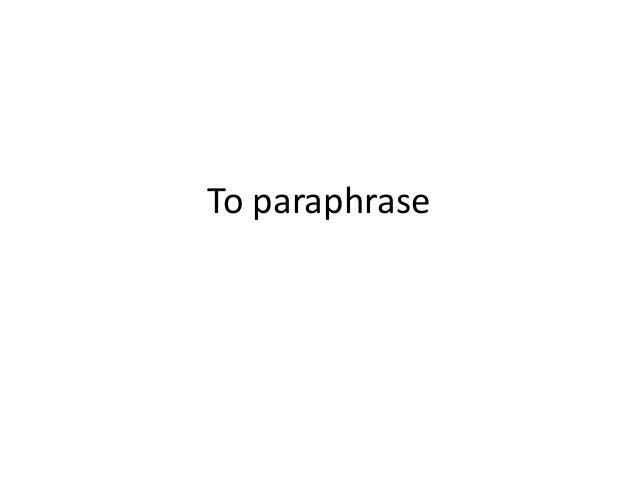 To paraphrase