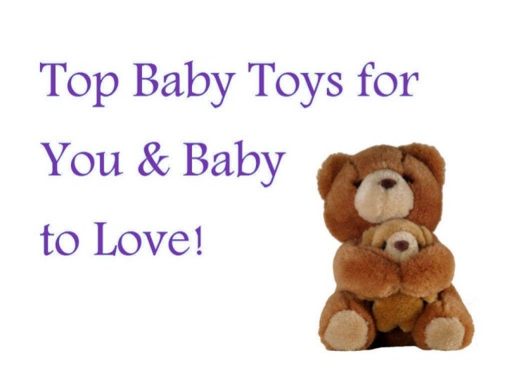 Top baby toys