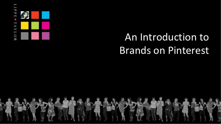 An Introduction toBrands on Pinterest