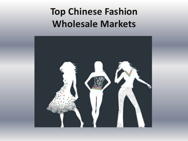 Top Chinese Fashion Wholesale Markets