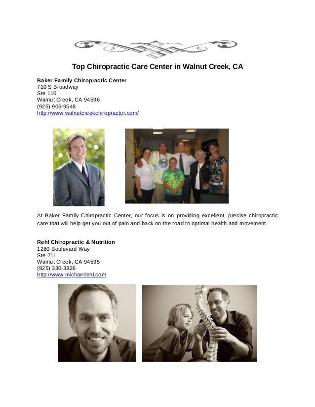 Top Chiropractic Care Center in Walnut Creek, CABaker Family Chiropractic Center710 S BroadwaySte 110Walnut Creek, CA 9459...