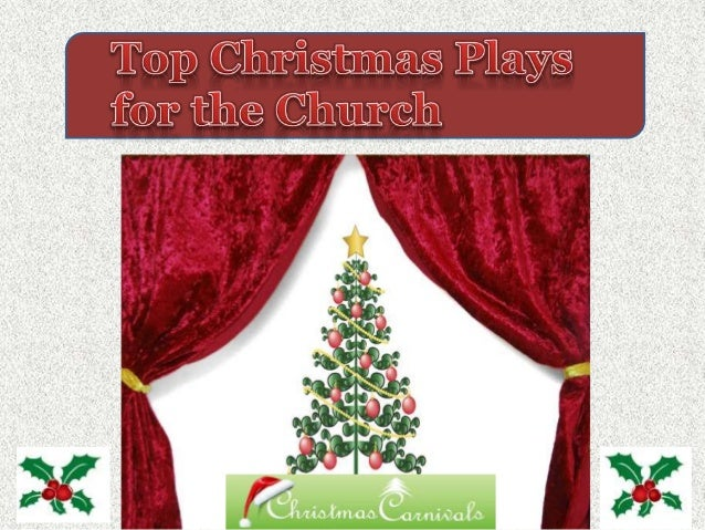 Top christmas plays for the church