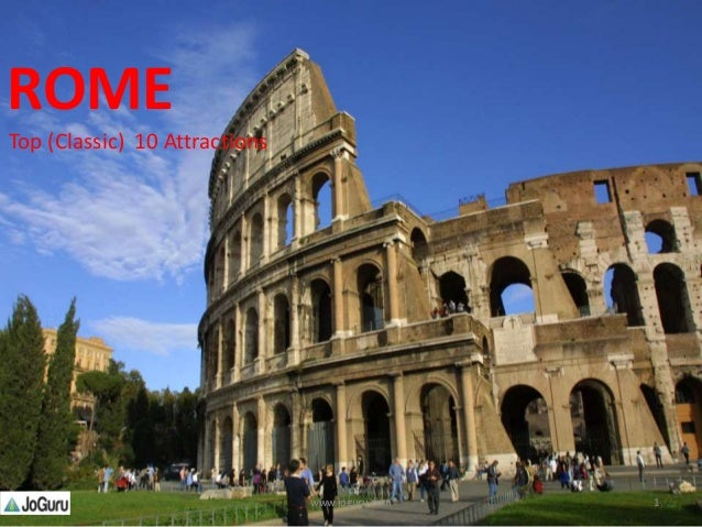 Top (classic) 10 Attractions In Rome