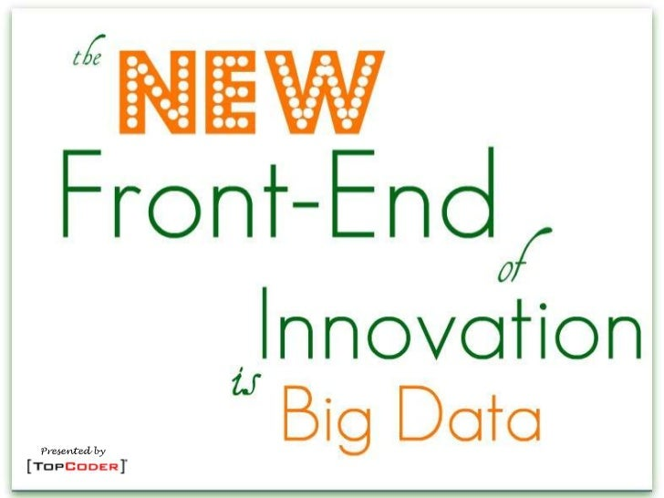 Big Data: The New Front End of Innovation