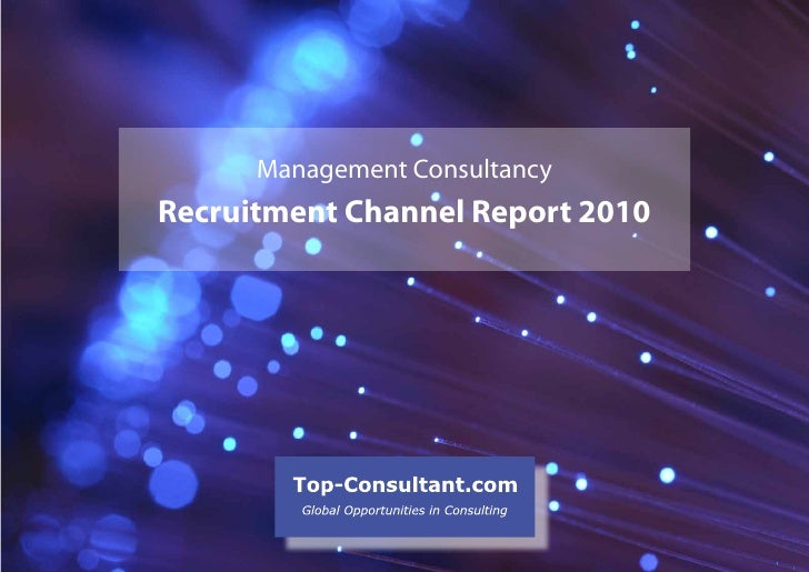 Management Consultancy Recruitment Channel Report 2010