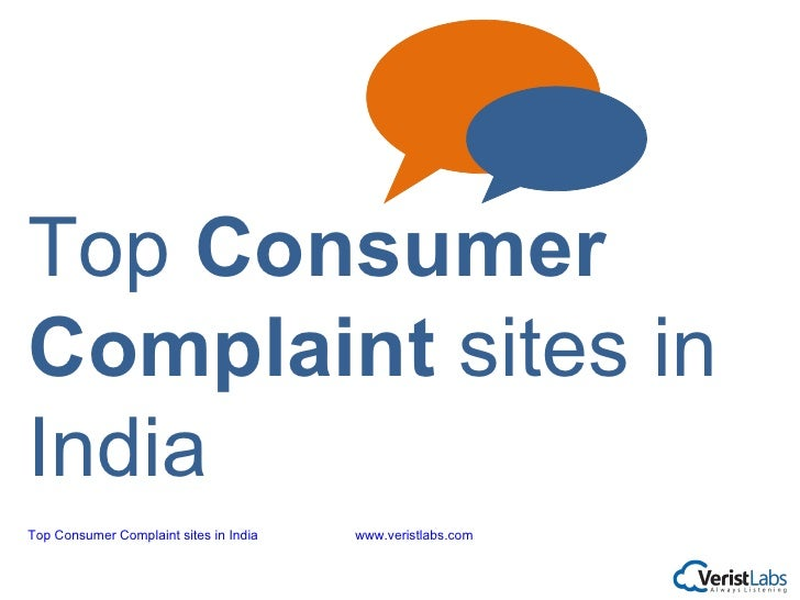 Top Consumer Complaint sites in India   www.veristlabs.com Top  Consumer Complaint  sites in India