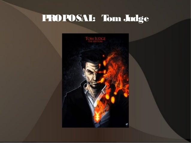 PROPOSAL T J        : om udge