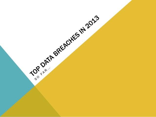 Top data breaches in 2013