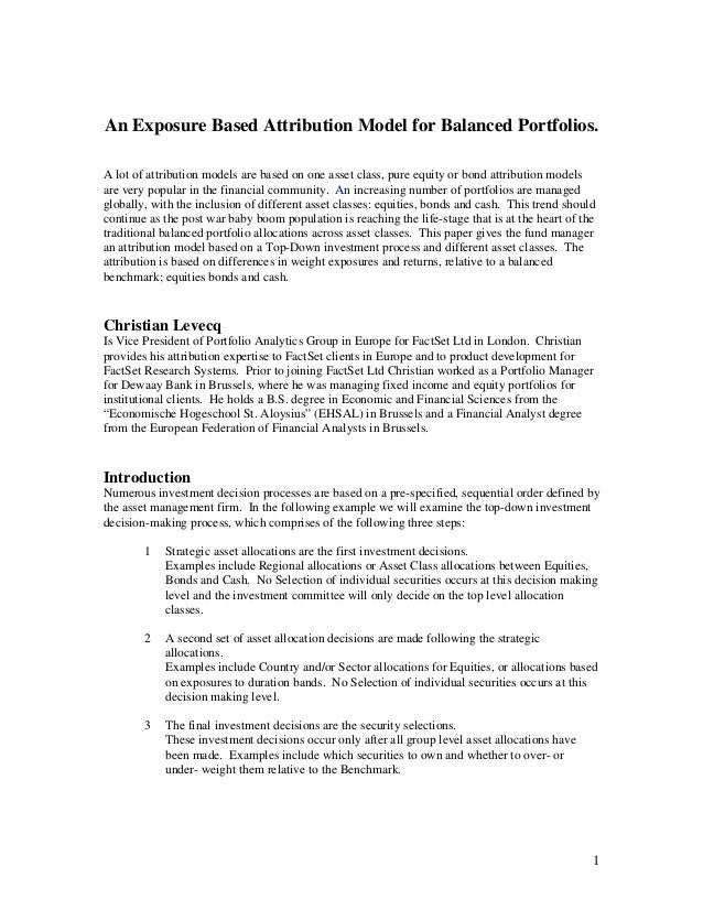 An Exposure Based Attribution Model for Balanced Portfolios.A lot of attribution models are based on one asset class, pure...
