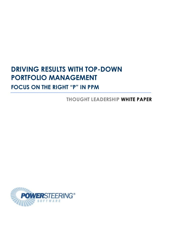 "Focus on the Right ""P"" in ""PPM:"" Driving Results with Top-Down Portfolio Management"