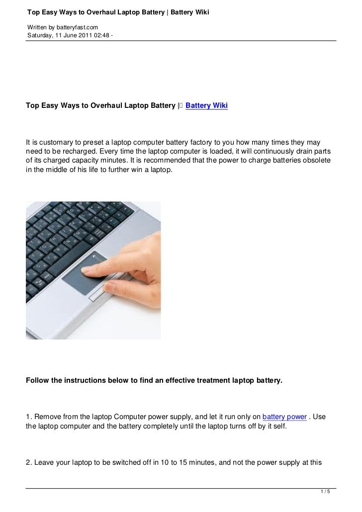 Top Easy Ways to Overhaul Laptop Battery | Battery WikiWritten by batteryfast.comSaturday, 11 June 2011 02:48 -Top Easy Wa...