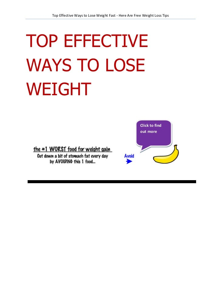 Top Effective Ways to Lose Weight Fast - Here Are Free Weight Loss TipsTOP EFFECTIVEWAYS TO LOSEWEIGHT                    ...