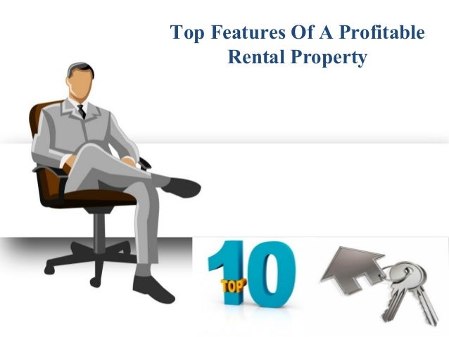 Top features of a profitable rental property