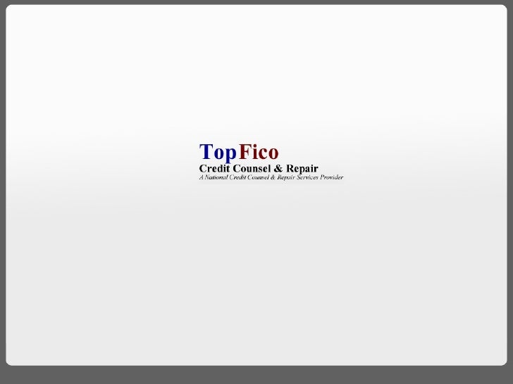 Top Fico - A National Credit Counsel & Repair Services Provider